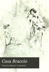 Casa Braccio: Volume 1