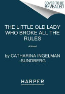 The Little Old Lady Who Broke All the Rules PDF
