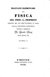 Trattato elementare di fisica: Volume 1