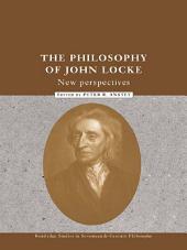 The Philosophy of John Locke: New Perspectives