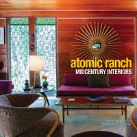 Atomic Ranch Midcentury Interiors PDF