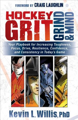 Hockey Grit  Grind   Mind