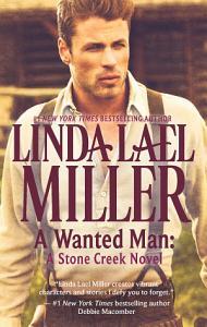 A Wanted Man  A Stone Creek Novel Book
