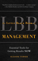 The Little Black Book of Management  Essential Tools for Getting Results NOW PDF