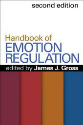 Handbook of Emotion Regulation, Second Edition: Edition 2