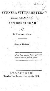 Svenska Vitterheten: Historiskt-Kritiska anteckningar, Volym 1–2