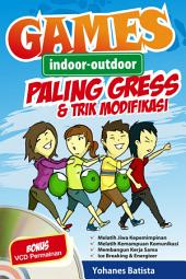Games Indoor-Outdoor Paling Gress & Trik Modifikasi