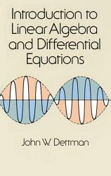 Introduction To Linear Algebra And Differential Equations PDF