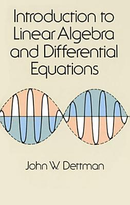 Introduction to Linear Algebra and Differential Equations