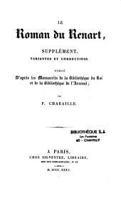 Le Roman de Renart: publié d'après les manuscrits de la Bibliothèque du Roi des XIIIe, XIVe et XVe siècle