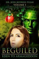 Beguiled  Eden to Armageddon Volume 1 PDF