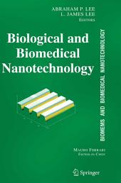 BioMEMS and Biomedical Nanotechnology: Volume I: Biological and Biomedical Nanotechnology