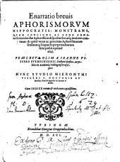 Enarratio brevis aphorismorum Hippocratis ... studio Hieronimi Visceri in lucem emissa