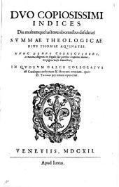 Summa totius theologiae D. Thomæ de Aquino; ... cum elucidationibus formalibus; ... per f. Seraphinum Capponi a Porrecta, ... editis; ... Accessere porro luculentissima, subtilissimaque commentaria, ... Thomae de Vio, Caietani, ... Adsunt & Caietani Opuscula, & illa eruditissima; quae admodum r.p. Chrysostomus Iauellus, in primum tractatum primae partis composuit. Colligantur & his quodlibeta: De praescientia & praedestinatione tractatus Sancti Thomae: eisdemque attributae Quaestiones, tum De motoribus orbium, tum De principio indiuiduationis: Augustini Hunnaei Axiomata de sacramentis ecclesiae & catechismus. Prima pars: Duo copiosissimi indices diu multumque hactenus ab omnibus desiderati Summae theologicae Diui Thomae Aquinatis. Nunc denuo correctiores, .., Volume 9