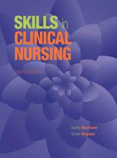 Skills in Clinical Nursing: Edition 8