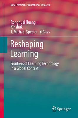 Reshaping Learning