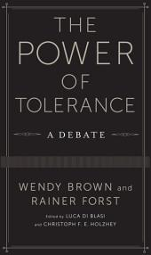The Power of Tolerance: A Debate