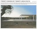 Twenty Houses by Twenty Architects PDF