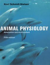 Animal Physiology: Adaptation and Environment, Edition 5