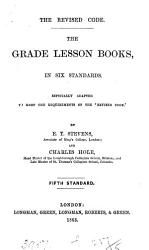 The Revised Code The Grade Lesson Books In Six Standards By E T Stevens And C Hole Standard 1 5 6 Book PDF