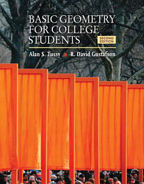 Basic Geometry for College Students  An Overview of the Fundamental Concepts of Geometry PDF