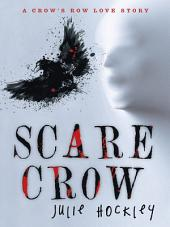 Scare Crow: A Crows Row Love Story