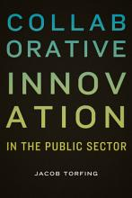 Collaborative Innovation in the Public Sector PDF