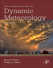 An Introduction to Dynamic Meteorology: Edition 5