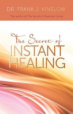 The Secret of Instant Healing PDF