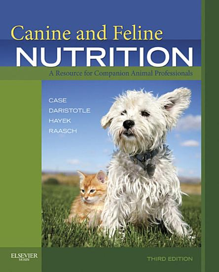 Canine and Feline Nutrition   E Book PDF