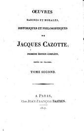 Oeuvres badines et morales, historique et philosophique de Jacques Cazotte: Volume2