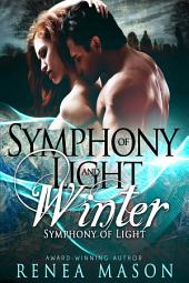 Symphony of Light and Winter: A Reverse Harem Paranormal Romance Series