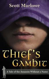Thief's Gambit: A Tale of the Assassin Without a Name #5
