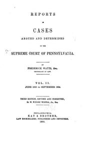 Reports of Cases Argued and Determined in the Supreme Court of Pennsylvania: Volume 2