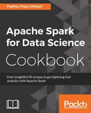 Apache Spark for Data Science Cookbook PDF