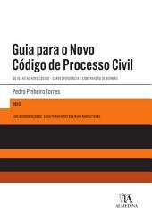Guia para o Novo Código de Processo Civil