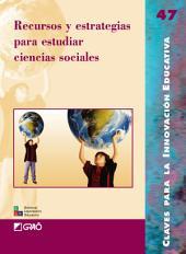Recursos y estrategias para estudiar ciencias sociales