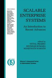 Scalable Enterprise Systems: An Introduction to Recent Advances