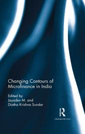 Changing Contours of Microfinance in India