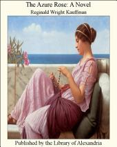 The Azure Rose: A Novel