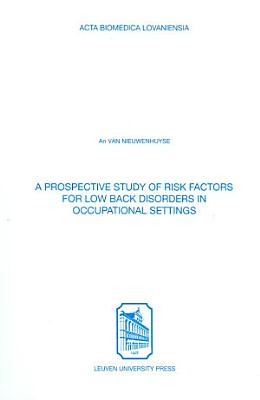 A Prospective Study of Risk Factors for Low Back Disorders in Occupational Settings PDF