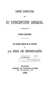Obras completas de d.A Concepción Arenal: Las colonias penales en la Australia y la pena de deportación