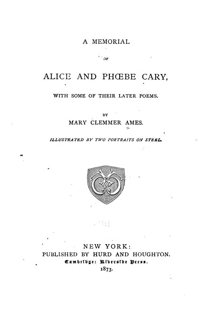 A Memorial of Alice and Phoebe Cary