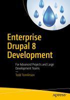 Enterprise Drupal 8 Development PDF