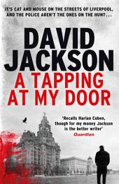A Tapping at My Door: A gripping serial killer thriller