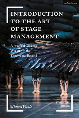 Introduction to the Art of Stage Management PDF
