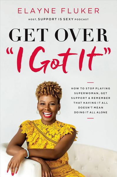 Download Get Over  I Got It  Book