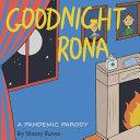 Goodnight Rona