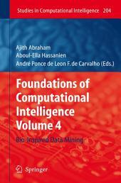 Foundations of Computational Intelligence: Volume 4: Bio-Inspired Data Mining