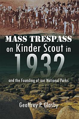 Mass Trespass on Kinder Scout in 1932